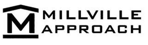 M MILLVILLE APPROACH