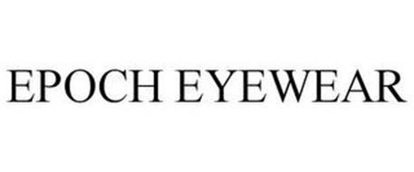 EPOCH EYEWEAR