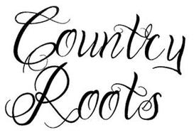 COUNTRY ROOTS