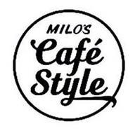 MILO'S CAFÉ STYLE