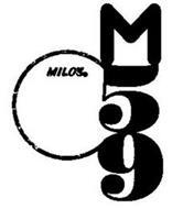 MILO'S M59