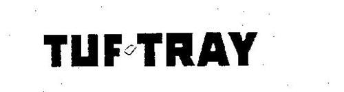 TUF TRAY