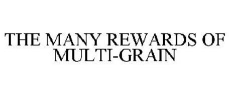 THE MANY REWARDS OF MULTI-GRAIN