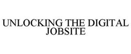UNLOCKING THE DIGITAL JOBSITE