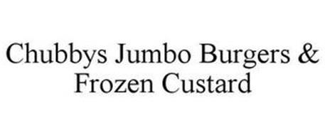 CHUBBYS JUMBO BURGERS & FROZEN CUSTARD