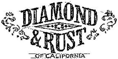 DIAMOND AND RUST OF CALIFORNIA