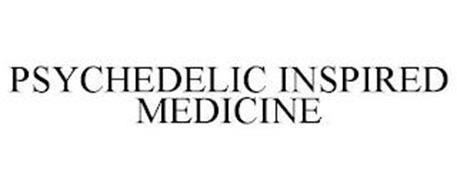 PSYCHEDELIC INSPIRED MEDICINE