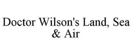 DOCTOR WILSON'S LAND, SEA & AIR