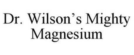 DR. WILSON'S MIGHTY MAGNESIUM
