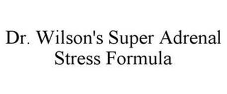 DR. WILSON'S SUPER ADRENAL STRESS FORMULA