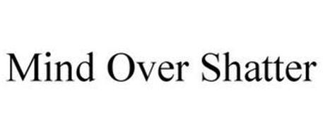 MIND OVER SHATTER