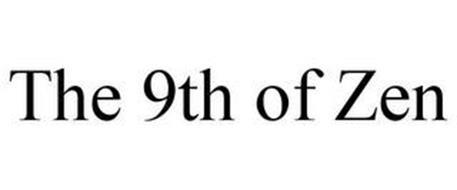 THE 9TH OF ZEN