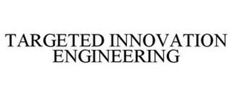 TARGETED INNOVATION ENGINEERING