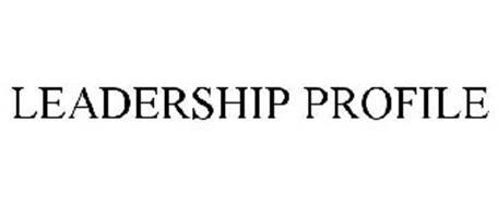 LEADERSHIP PROFILE