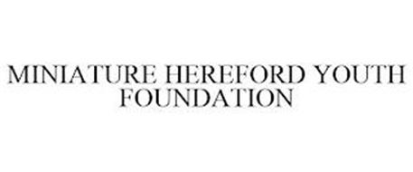 MINIATURE HEREFORD YOUTH FOUNDATION
