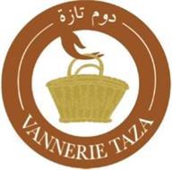 VANNERIE TAZA