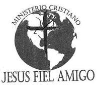MINISTERIO CRISTIANO JESUS FIEL AMIGO