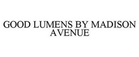 GOOD LUMENS BY MADISON AVENUE
