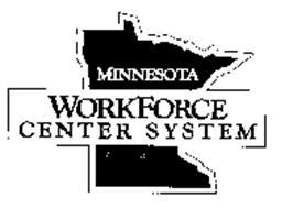 MINNESOTA WORKFORCE CENTER SYSTEM