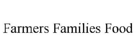 FARMERS * FAMILIES * FOOD