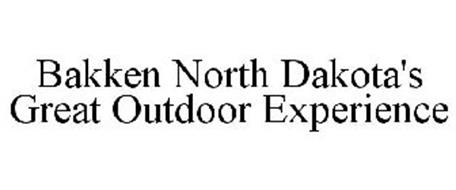 BAKKEN NORTH DAKOTA'S GREAT OUTDOOR EXPERIENCE