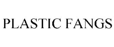 PLASTIC FANGS