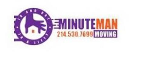 · IN AND OUT · IN A JIFFY, MINUTE MAN MOVING 214.530.7699