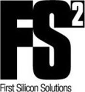 FS2 FIRST SILICON SOLUTIONS