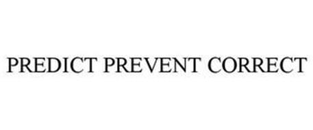 PREDICT PREVENT CORRECT