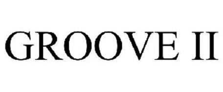 GROOVE II