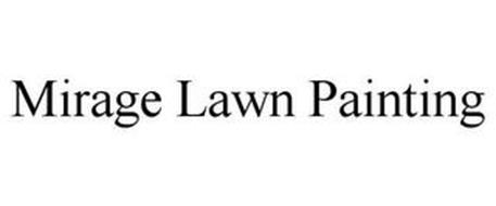 MIRAGE LAWN PAINTING