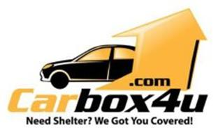CARBOX4U.COM NEED SHELTER? WE GOT YOU COVERED!