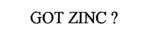 GOT ZINC ?