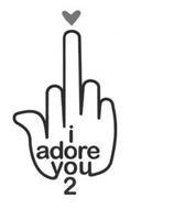 I ADORE YOU 2