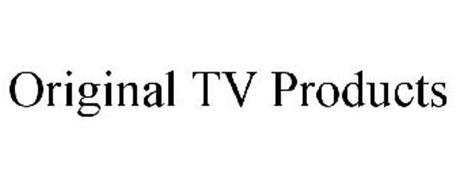 ORIGINAL TV PRODUCTS