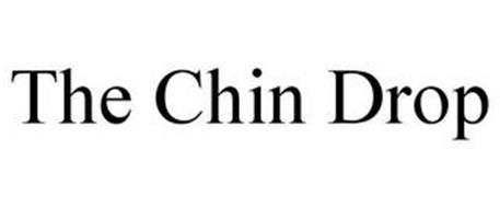 THE CHIN DROP