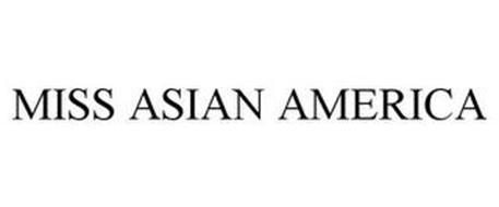 MISS ASIAN AMERICA