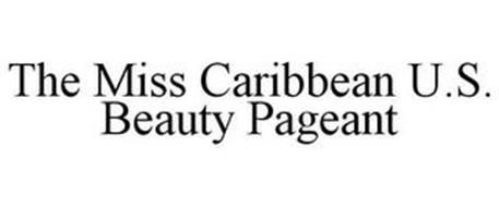 THE MISS CARIBBEAN U.S. BEAUTY PAGEANT