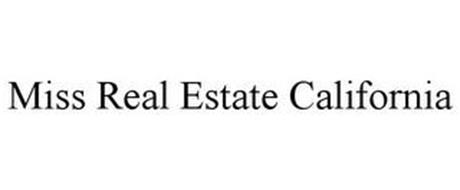 MISS REAL ESTATE CALIFORNIA