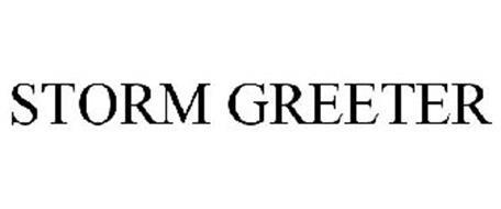 STORM GREETER