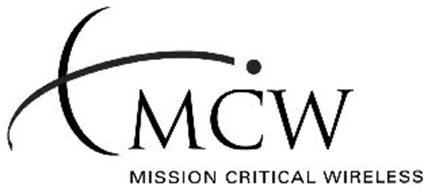 MCW MISSION CRITICAL WIRELESS