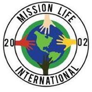MISSION LIFE INTERNATIONAL 2002
