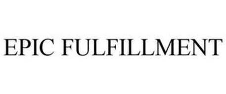 EPIC FULFILLMENT