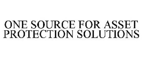 ONE SOURCE FOR ASSET PROTECTION SOLUTIONS