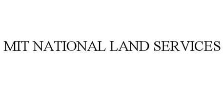MIT NATIONAL LAND SERVICES