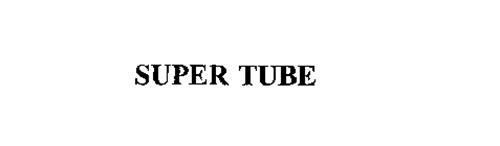 SUPER TUBE