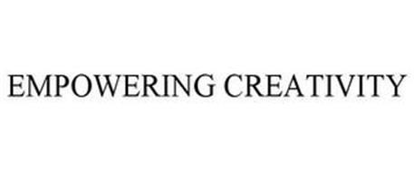 EMPOWERING CREATIVITY