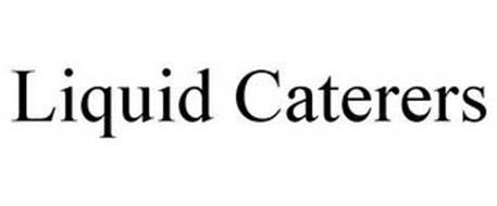 LIQUID CATERERS