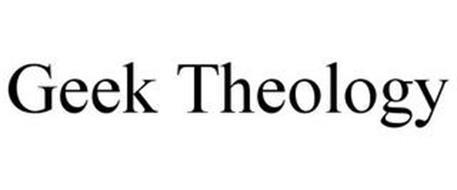 GEEK THEOLOGY