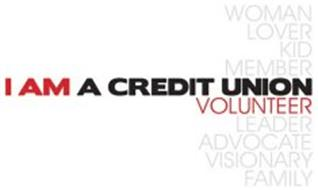 I AM A CREDIT UNION VOLUNTEER WOMAN LOVER KID MEMBER LEADER ADVOCATE VISIONARY FAMILY